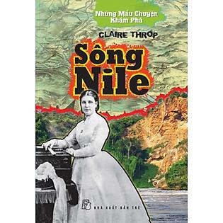 Những Mẩu Chuyện Khám Phá - Sông Nile