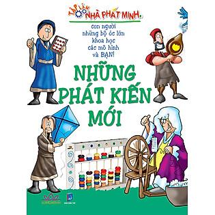 Những Phát Kiến Mới - Tập Làm Nhà Phát Minh