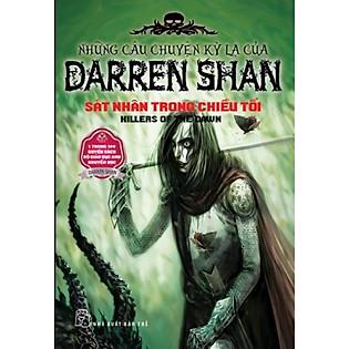Những Câu Chuyện Kỳ Lạ Của Darren Shan 09 - Sát Nhân Trong Chiều Tối (Sách Tái Bản 2011)