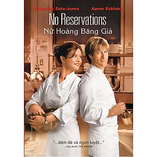 Nữ Hoàng Băng Giá - No Reservations(DVD)