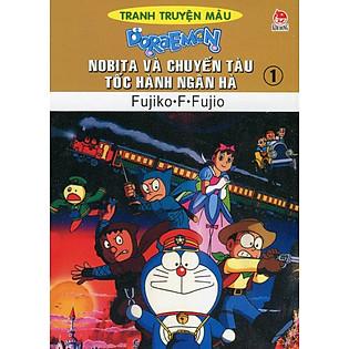 Nobita Và Chuyến Tàu Tốc Hành Ngân Hà - Tập 1 (Truyện Tranh Màu)