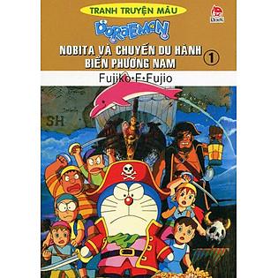 Nobita Và Chuyến Du Hành Biển Phương Nam - Tập 1