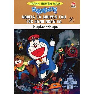 Nobita Và Chuyến Tàu Tốc Hành Ngân Hà - Tập 2 (Truyện Tranh Màu)