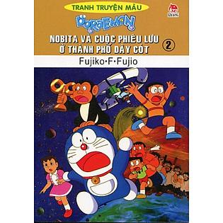 Nobita Và Cuộc Phiêu Lưu Ở Thành Phố Dây Cót - Tập 2