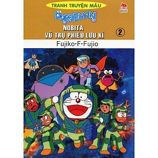 Nobita Vũ Trụ Phiêu Lưu Kí - Tập 2