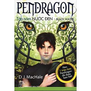 Pendragon Tập 5 - Nước Đen
