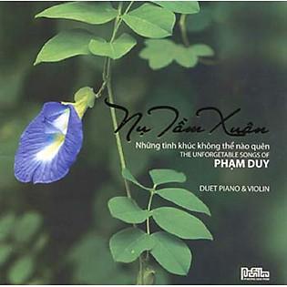 PHẠM DUY: Duet Piano – Violin: Nụ Tầm Xuân (CD)
