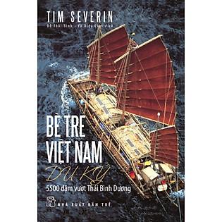 Bè Tre Việt Nam Du Ký: 5500 Dặm Vượt Thái Bình Dương