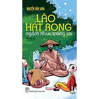 Lão Hát Rong Ngâm Khúc Tráng Ca