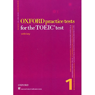 Oxford Practice Tests For The TOEIC Test 1 (Không CD) (Tái Bản)
