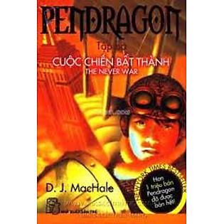 Pendragon Tập 3 - Cuộc Chiến Bất Thành
