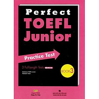 Perfect Toefl Junior  Book 3(Kèm CD)