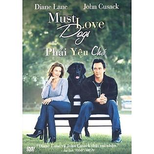 Phải Yêu Chó - Must Love Dogs(DVD)