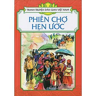 Tranh Truyện Dân Gian Việt Nam - Phiên Chợ Hẹn Ước