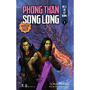 Phong Thần Song Long - Tập 1: Nô Lệ Có Kỳ Tướng