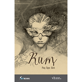 Rum (Tái Bản 2015) - Tặng Kèm  Postcard Tuyệt Đỉnh Sinh Vật Cho 500 Đơn Hàng Đầu Tiên