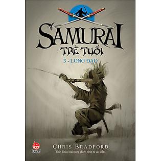 Samurai Trẻ Tuổi - Tập 3 - Long Đạo