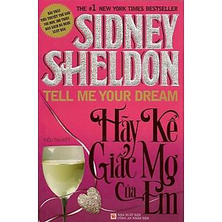 Hãy Kể Giấc Mơ Của Em (Sidney Sheldon)