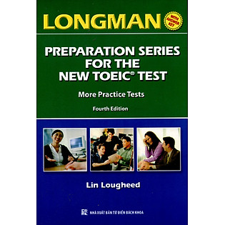 Longman Preparation Series For The New TOEIC Test – More Practice Tests (Không CD)