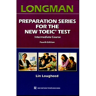Longman Preparation Series For The New TOEIC Test – Intermediate Course (Không CD)