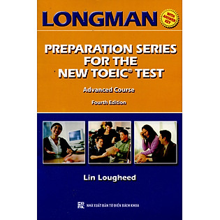 Longman Preparation Series For The New TOEIC Test – Advanced Course (Không CD)