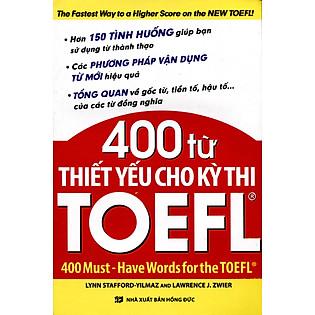 400 Từ Thiết Yếu Cho Kỳ Thi TOEFL