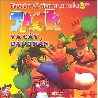 Truyện Cổ Tích Kinh Điển 3D - Jack Và Cây Đậu Thần