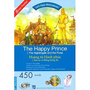 Happy Reader - Hoàng Tử Hạnh Phúc (Kèm 1 CD)