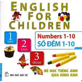 Bé Học Tiếng Anh Qua Hình Ảnh - Số Đếm 1-10