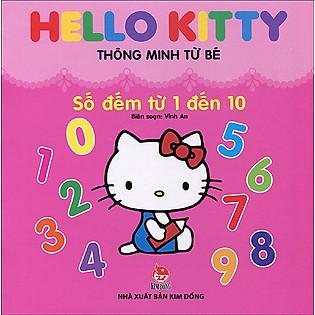 Hello Kitty Thông Minh Từ Bé - Số Đếm Từ 1 Đến 10