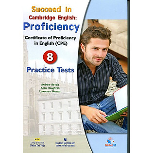 Succeed In CPE - 8 Practice Tests (Gồm 1 Đĩa MP3)