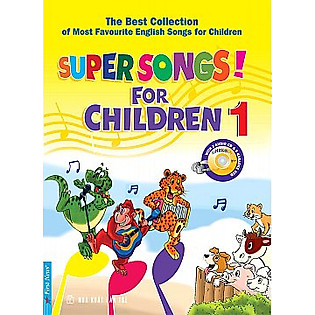 Super Songs For Children 1 (Kèm CD)