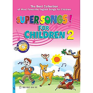 Super Songs For Children 2 (Kèm CD)