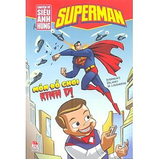 Superman - Chuyện Về Siêu Anh Hùng - Món Đồ Chơi Kinh Dị