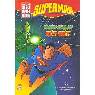 Superman - Chuyện Về Siêu Anh Hùng - Thiên Thạch Hủy Diệt