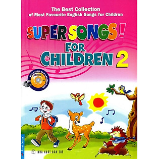 Super Songs For Children 2 (Không Kèm CD)