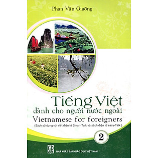 Tiếng Việt Dành Cho Người Nước Ngoài - Tập 2