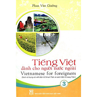 Tiếng Việt Dành Cho Người Nước Ngoài - Tập 3