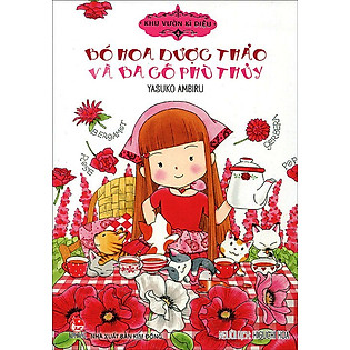 Khu Vườn Kì Diệu (Tập 4) - Bó Hoa Dược Thảo Và Ba Cô Phù Thủy