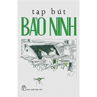 Tạp Bút Bảo Ninh
