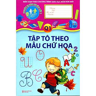 Tập Tô Theo Mẫu Chữ Hoa - Quyển 1 (2014)