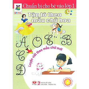 Chuẩn Bị Cho Bé Vào Lớp 1 - Tập Tô Theo Mẫu Chữ Hoa (Tập 6)