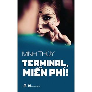 """""""Terminal, Miễn Phí!"""""""