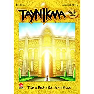 Taynikma - Tập 9 - Pháo Đài Ánh Sáng (Sách Kỉ Niệm 55 Năm)