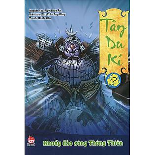 Tây Du Kí - Tập 12: Khuấy Đảo Sông Thông Thiên