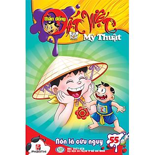 Thần Đồng Đất Việt Mỹ Thuật Tập 55: Nón Lá Cứu Nguy