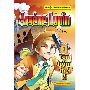 Arsène Lupin (Tập 1) - Tên Trộm Thế Kỉ