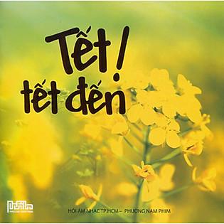 Tết! Tết Đến (CD)