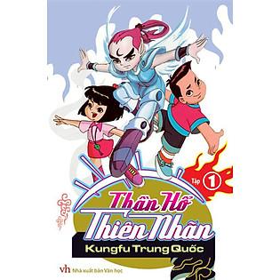 Thần Hổ Thiên Nhãn - Tập 1: Kungfu Trung Quốc