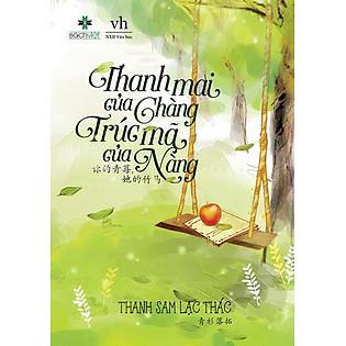 """""""Thanh Mai Của Chàng, Trúc Mã Của Nàng"""""""